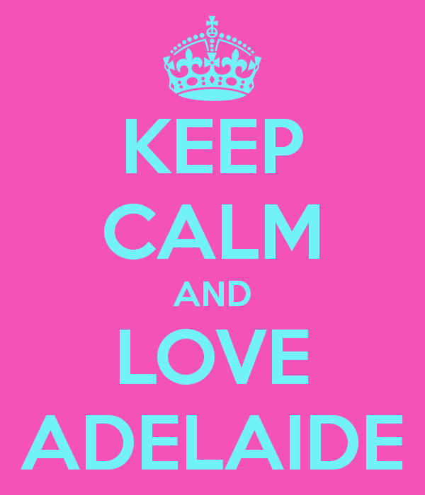 keep-calm-and-love-adelaide-3